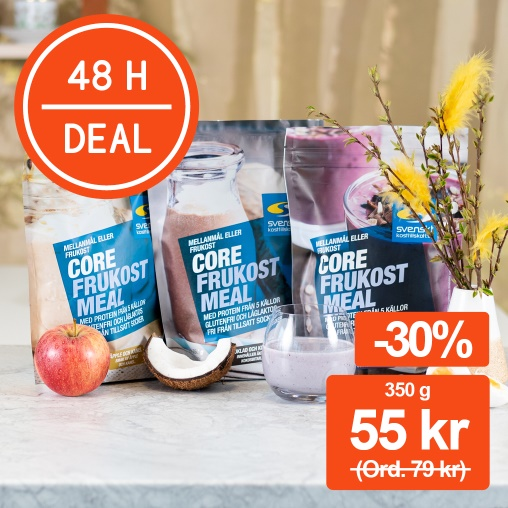 48 H DEAL! Core frukost meal